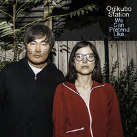 Ogikubo Station - We Can Pretend Like cd/lp