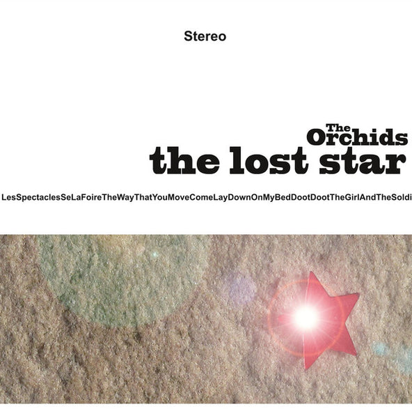 Orchids - The Lost Star lp