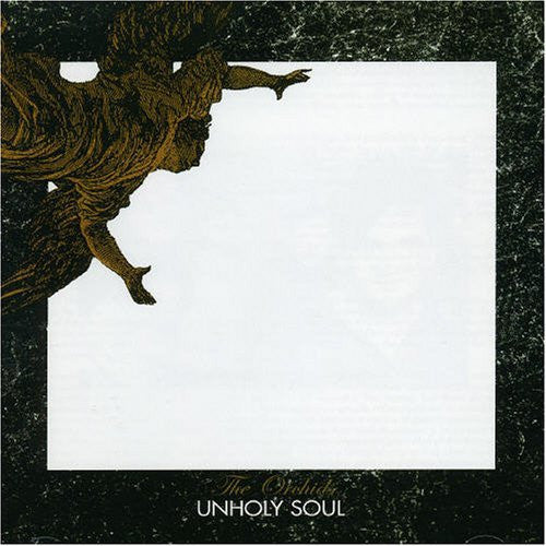 Orchids - Unholy Soul + Singles cd