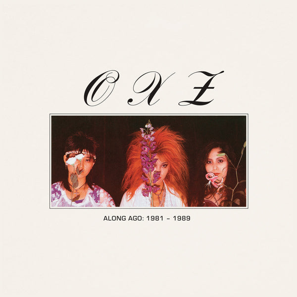 OXZ - Along Ago:  1981-1989 cd/lp