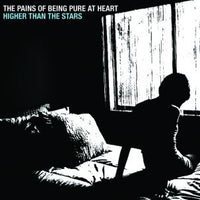 "Pains Of Being Pure At Heart - Higher Than The Stars 7""/12""/cdep"