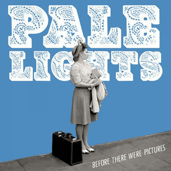 Pale Lights - Before There Were Pictures cd/lp