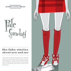 Pale Sunday - The Fake Stories About You And Me EP cdep