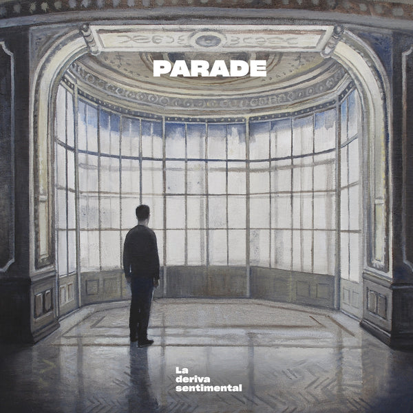 Parade - La Deriva Sentimental cd/lp