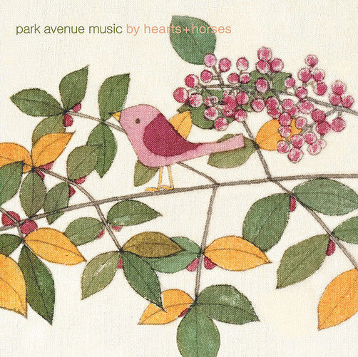 Park Avenue Music - By Hearts + Horses cd