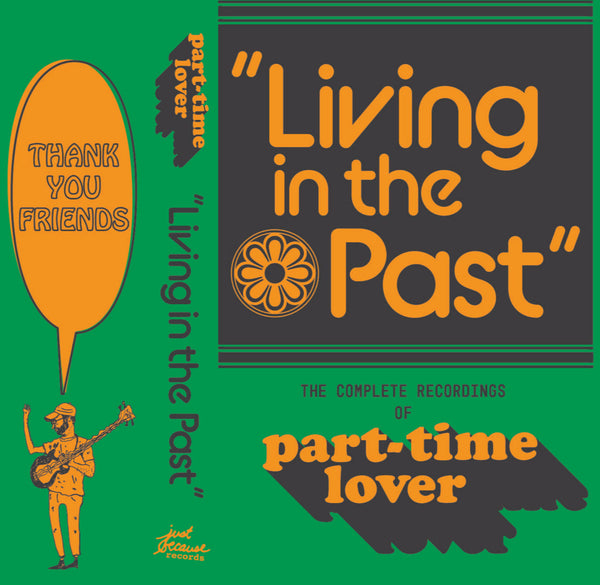 Part-Time Lover - Living In The Past: The Complete Recordings cs