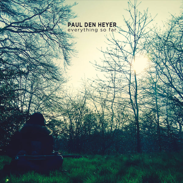 Den Heyer, Paul - Everything So Far cd/lp