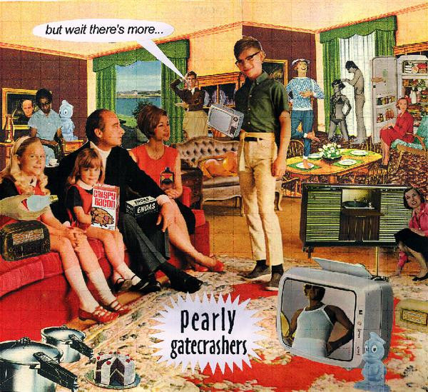 Pearly Gatecrashers - But Wait, There's More cd