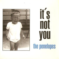 Penelopes - It´s Not You 7""