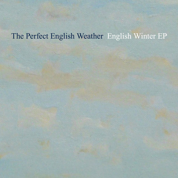 Perfect English Weather - English Winter EP cdep