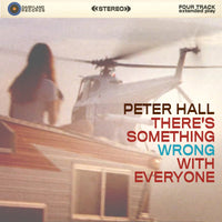 Hall, Peter - There's Something Wrong With Everyone EP cd
