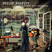 Parfitt, Philip - Mental Home Recordings cd/lp