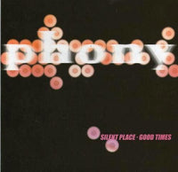 "Phony - Silent Place 7""/cdep"