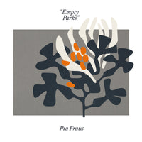 Pia Fraus - Empty Parks cd/lp