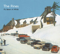 Pines - It's Been A While cd