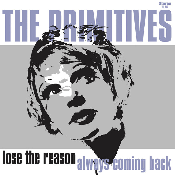 Primitives - Lose The Reason 7""