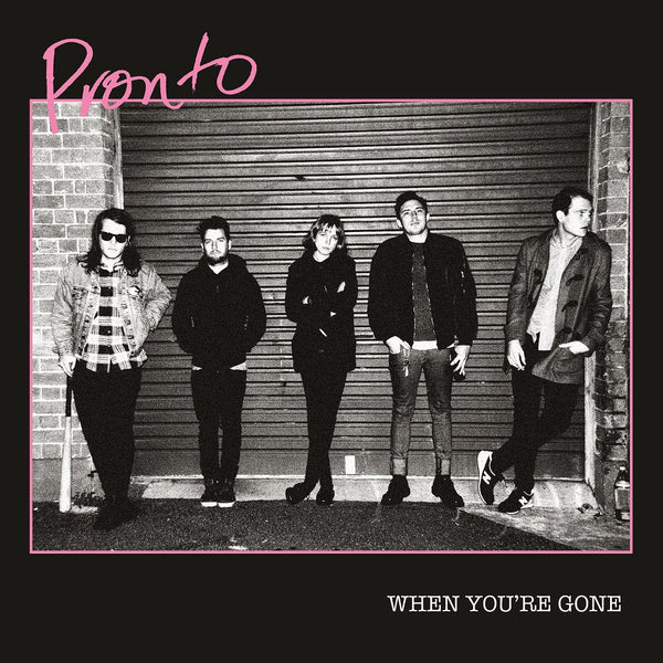 Pronto - When You're Gone cd