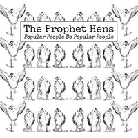 Prophet Hens - Popular People Do Popular People cd/lp