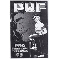 Pro Wrestling Feelings - Issue #5 zine