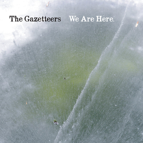 Gazetteers - We Are Here cd