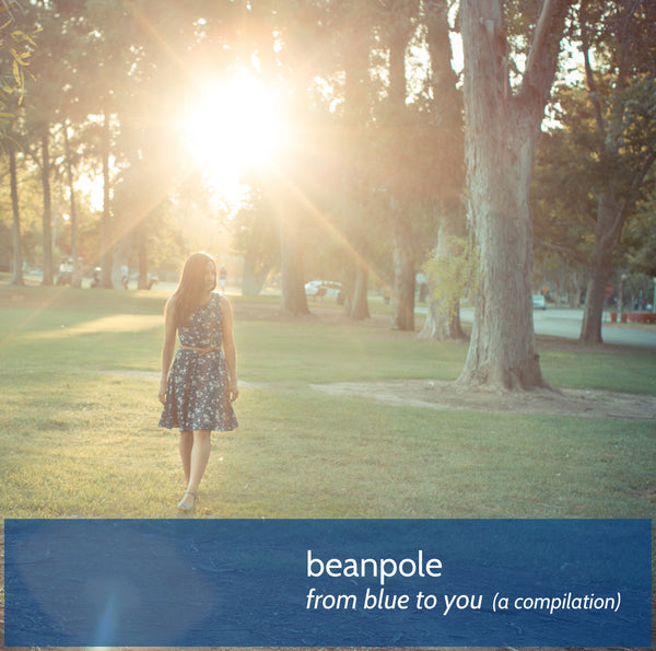 Beanpole - From Blue To You (a compilation) cd