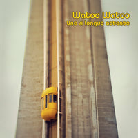 Watoo Watoo - Une Si Longue Attente cd