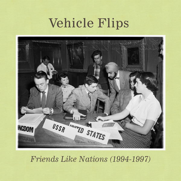 Vehicle Flips - Friends Like Nations (1994-1997) cd