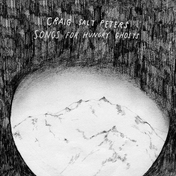 Craig Salt Peters - Songs For Hungry Ghosts cd