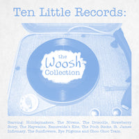 Various - Ten Little Records: The Woosh Collection cd