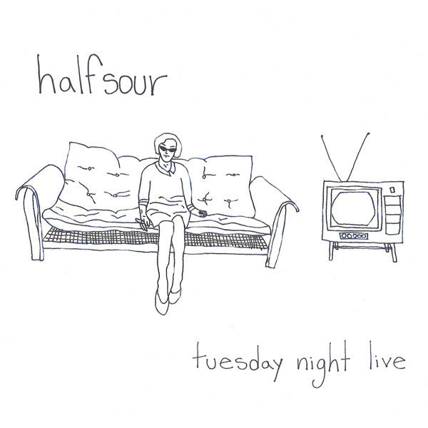 Halfsour - Tuesday Night Live cd/lp