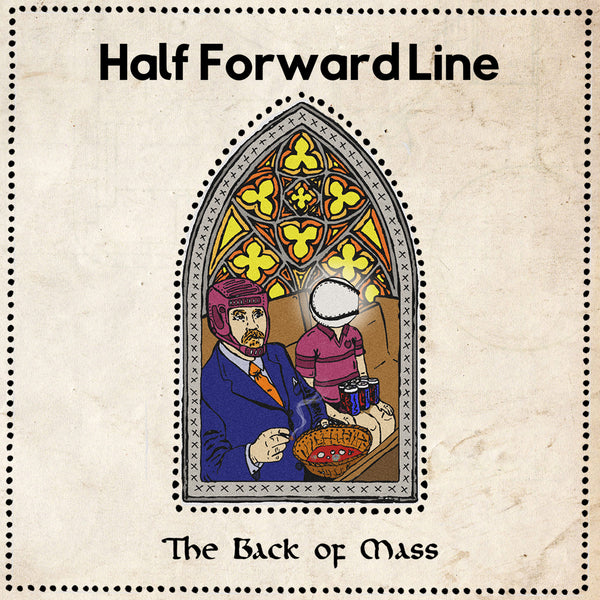 Half Forward Line - The Back Of Mass cd