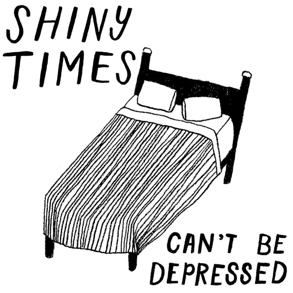 Shiny Times - Can't Be Depressed cd