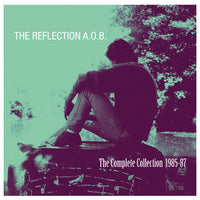 Reflection A.O.B. - The Complete Collection 1985-87 cd/lp