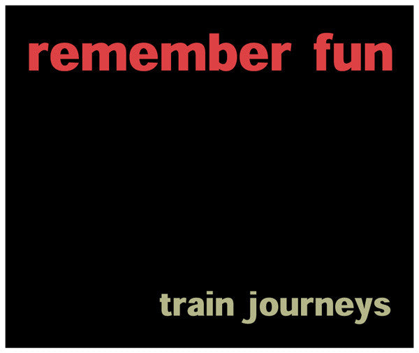 Remember Fun - Train Journeys cdep