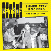 Retros - Inner City Rockers: The Retros 1979 cd/lp
