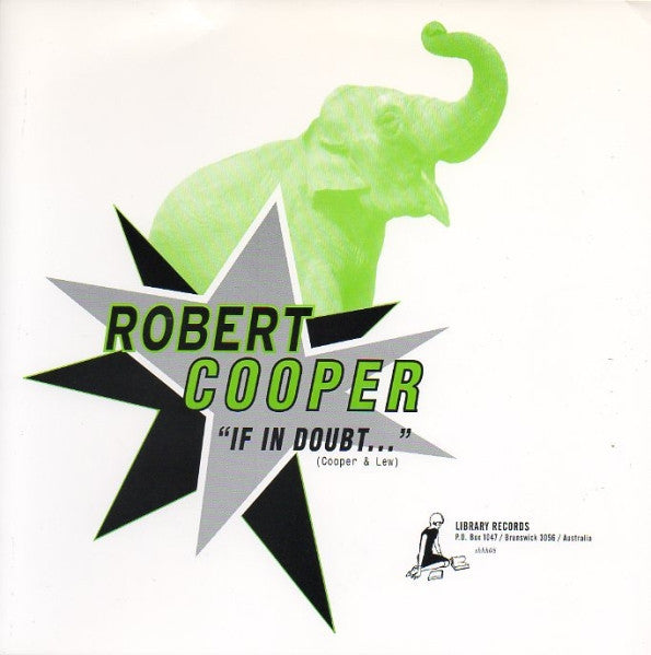 Cooper, Robert - If In Doubt 7""