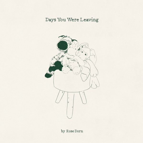 Rose Dorn - Days You Were Leaving cd/lp