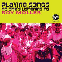 Moller, Roy - Playing Songs No One's Listening To cd
