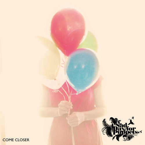 Sad Day For Puppets - Come Closer cd