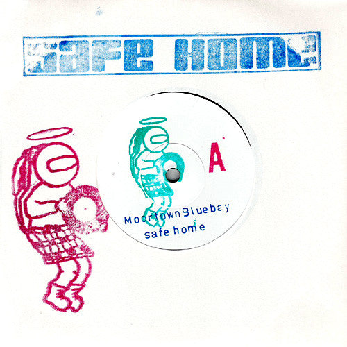 Safe Home - Moortown Bluebay 7""