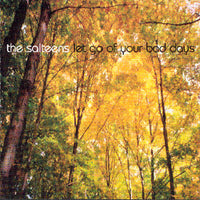 Salteens - Let Go Of Your Bad Days cd