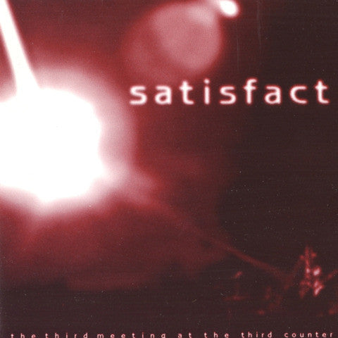 Satisfact - The Third Meeting At The Third Counter cd