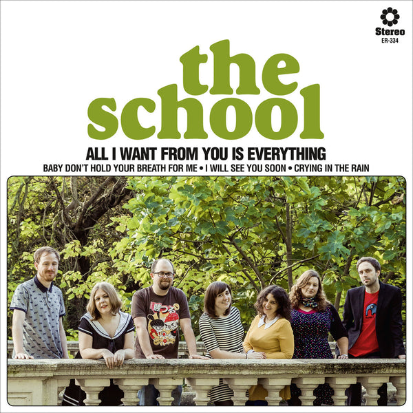 School - All I Want From You Is Everything 7""