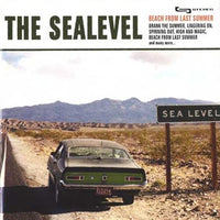 Sealevel - Beach From The Last Summer cd