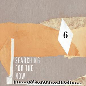 Various - Searching For The Now Vol. 6 7""