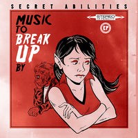 Secret Abilities - Music To Break Up By 10""