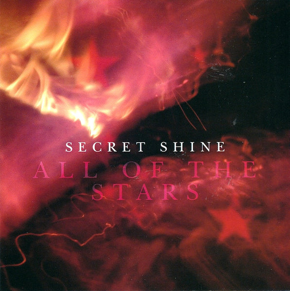 Secret Shine - All Of The Stars cd