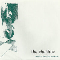 Shapiros - Month Of Days 7""