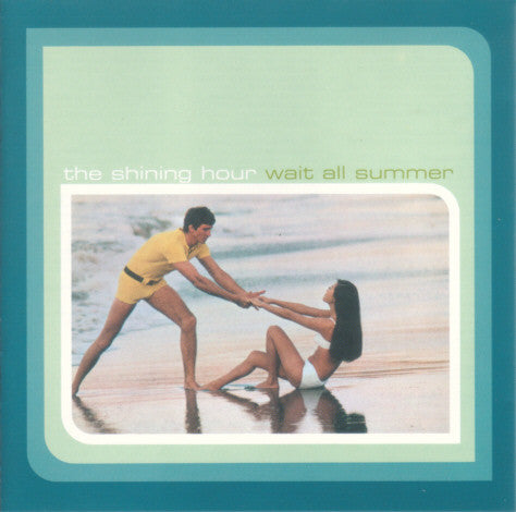 Shining Hour - Wait All Summer cd