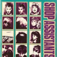 Shop Assistants - Will Anything Happen? cd